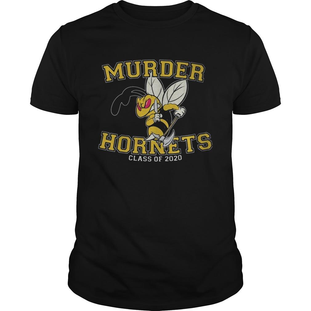 Bee Murder Hornets Class Of 2020  Unisex