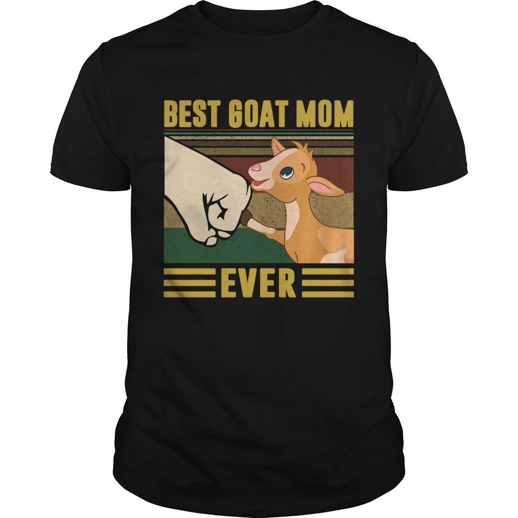 Best goat mom ever vintage  Unisex