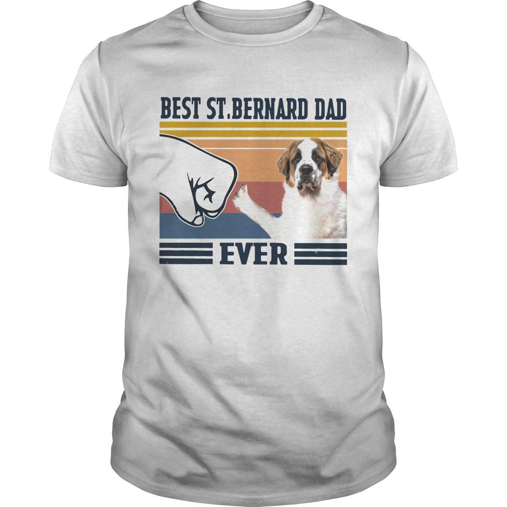 Best StBernard Dad Ever Vintage  Unisex