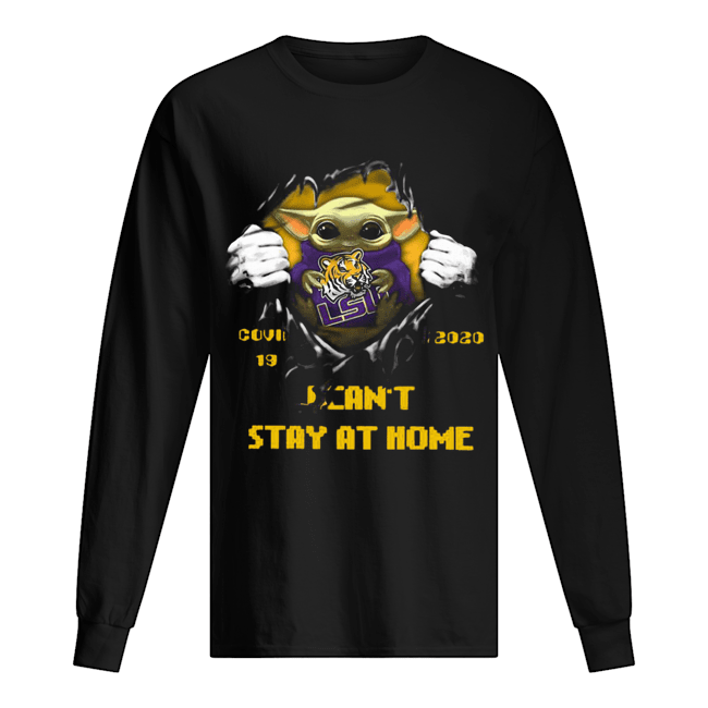 Blood Inside Me Baby Yoda The Tiger Lsu Covid 19 2020 I Can't Stay At Home  Long Sleeved T-shirt