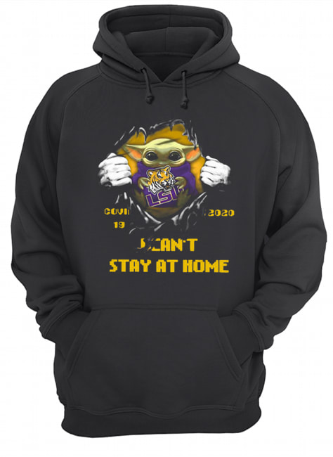 Blood Inside Me Baby Yoda The Tiger Lsu Covid 19 2020 I Can't Stay At Home  Unisex Hoodie