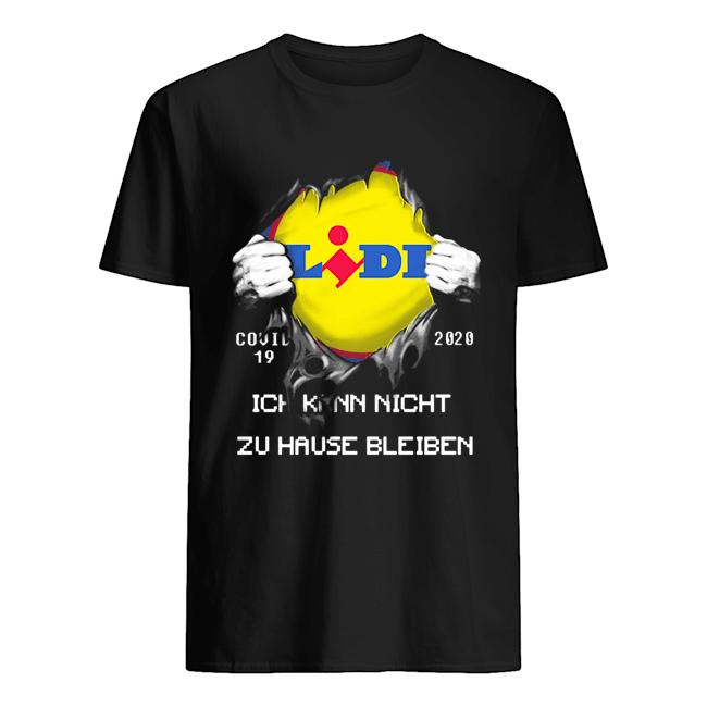 Blood insides lidl covid-19 2020 ich kann nicht zu hause bleiben  Classic Men's T-shirt