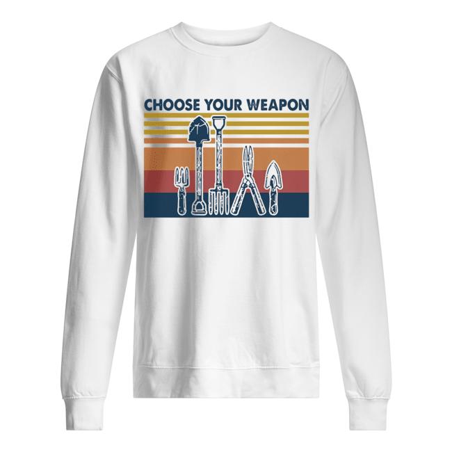 Choose your weapon vintage  Unisex Sweatshirt
