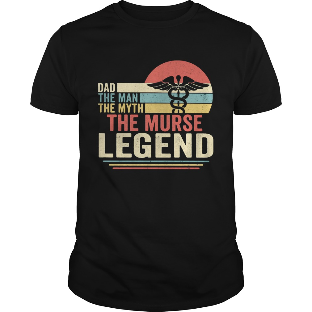 Dad the man the myth the murse legend vintage  Unisex