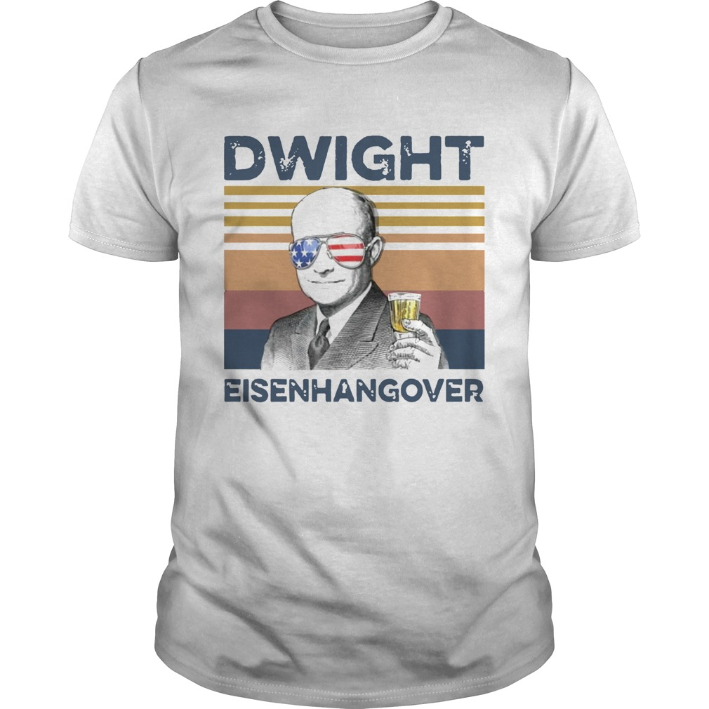 Dwight Eisenhangover Vintage  Unisex