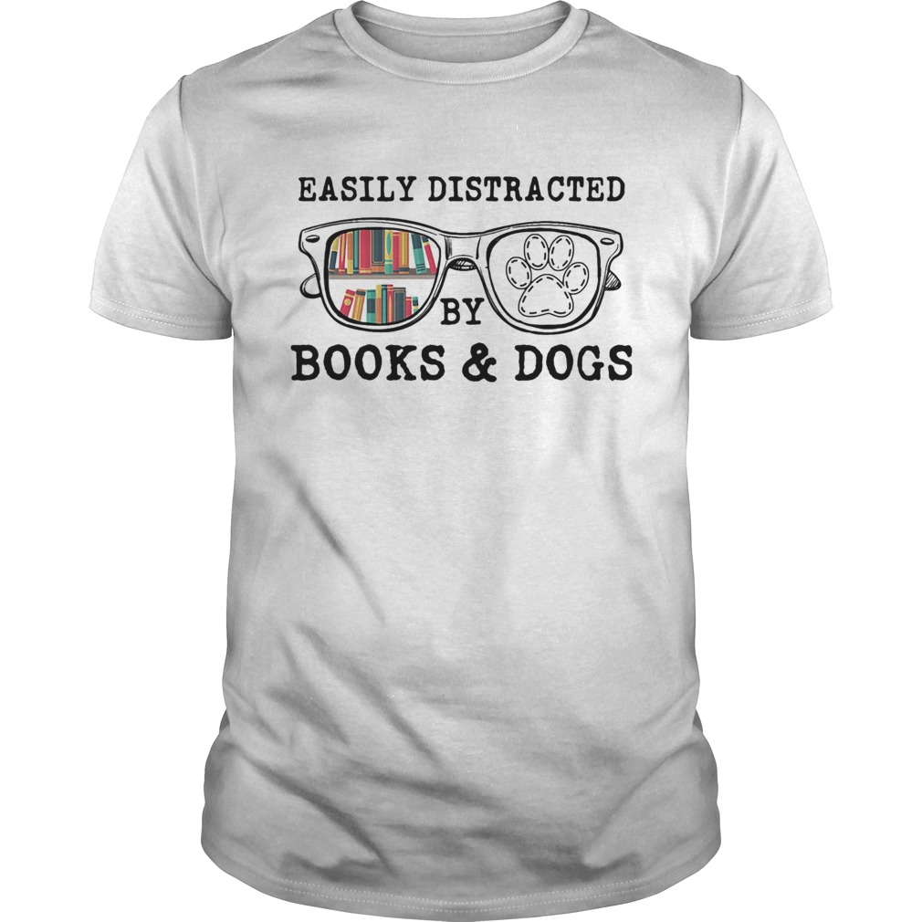 Easily distracted by books and dogs paw  Unisex