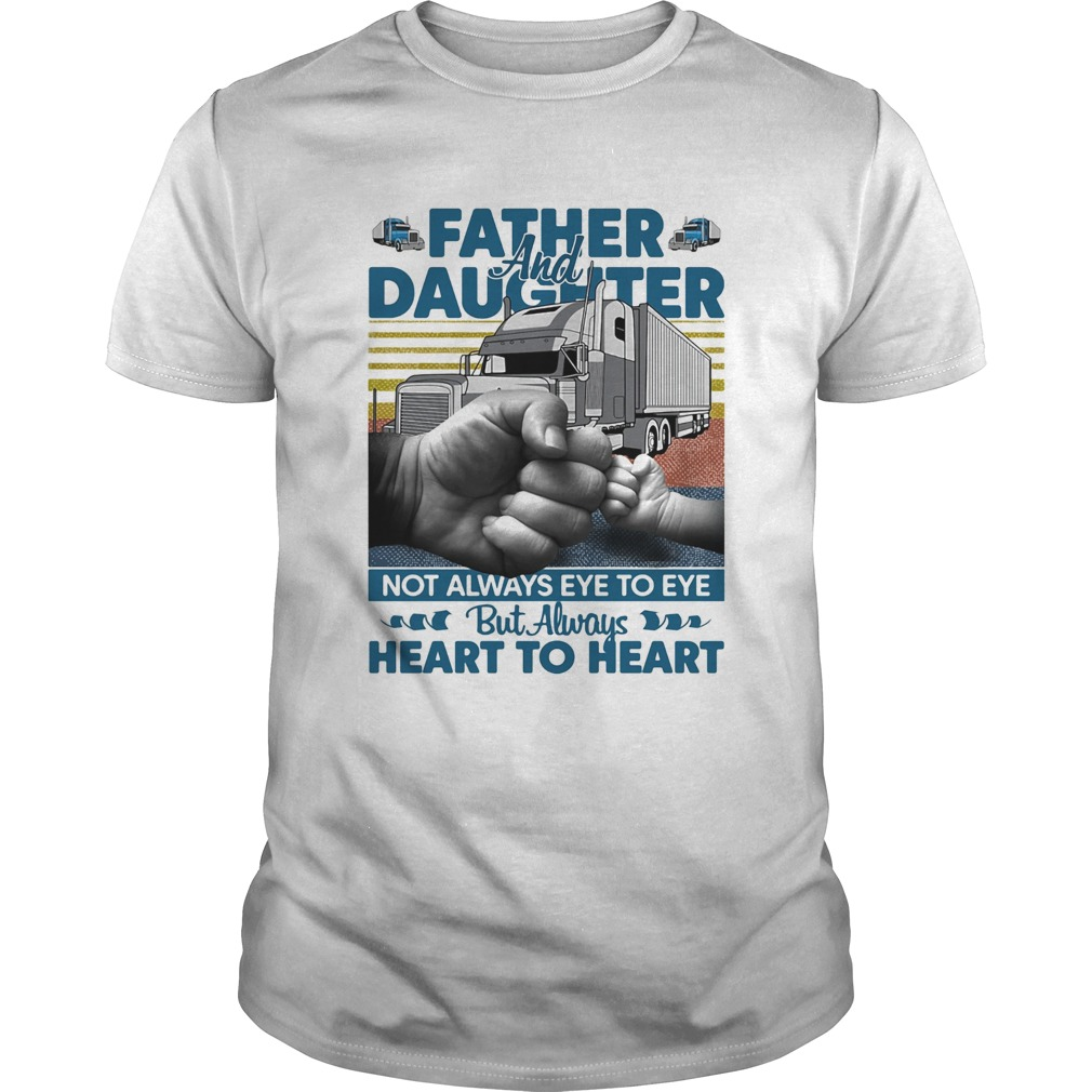 Father and daughter not always eye to eye but always heart to heart vintage  Unisex