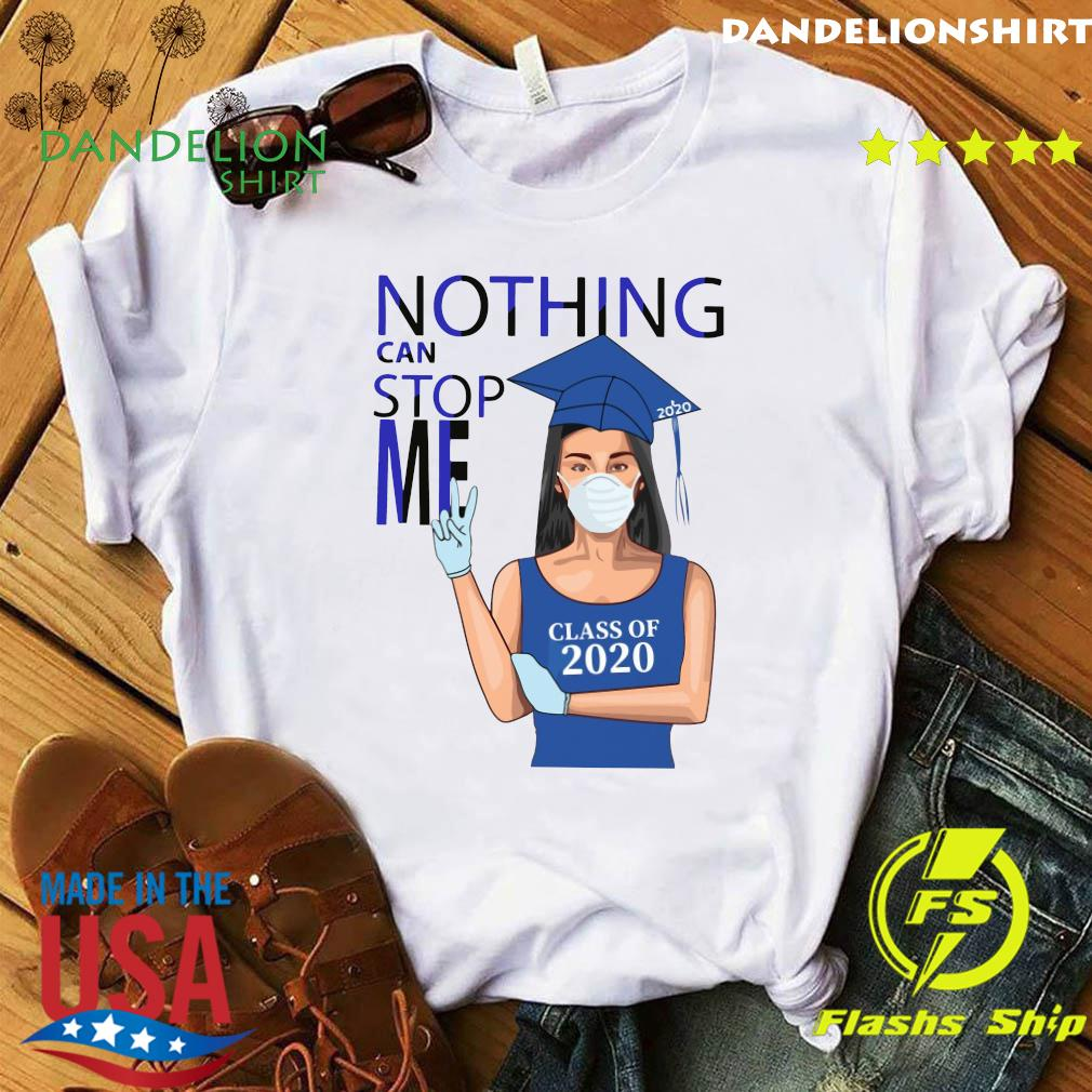 Graduation Nothing Can Stop Me Class Of 2020 Royal Blue Shirt