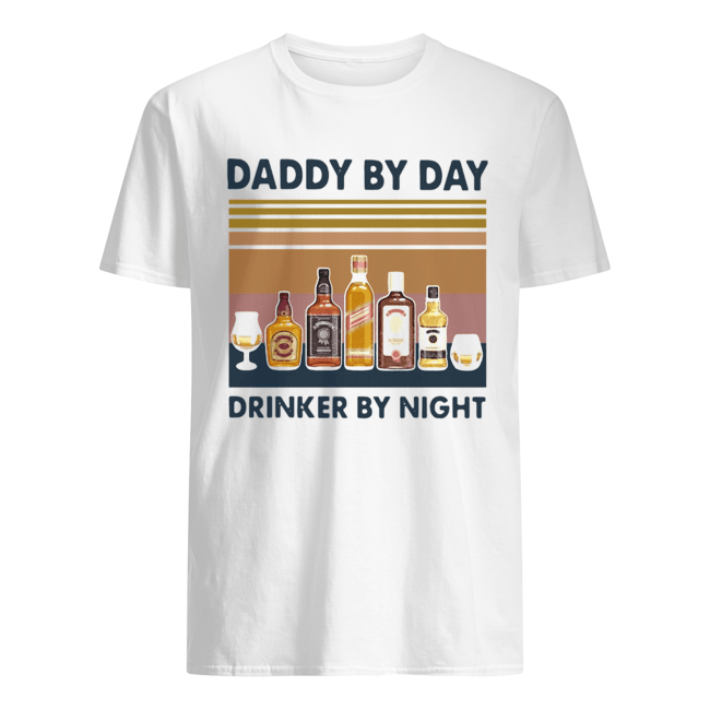 Happy Father's Day Daddy By Day Drinker By Night Wine Vintage Version  Classic Men's T-shirt