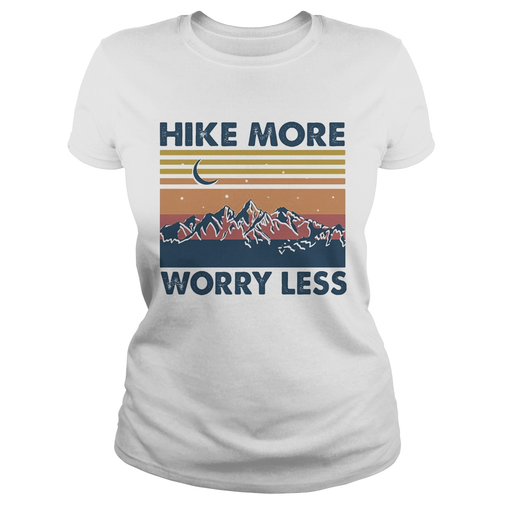 Hike More Worry Less Vintage  Classic Ladies