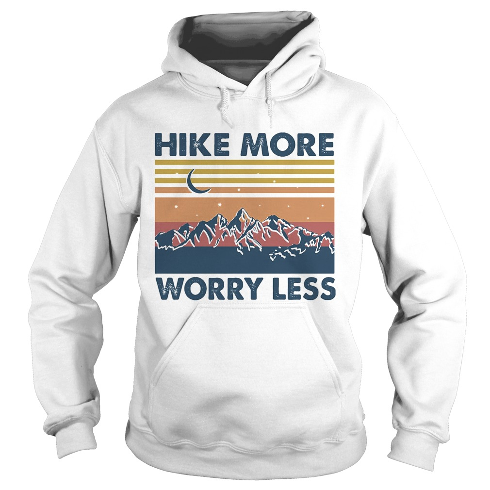 Hike More Worry Less Vintage  Hoodie