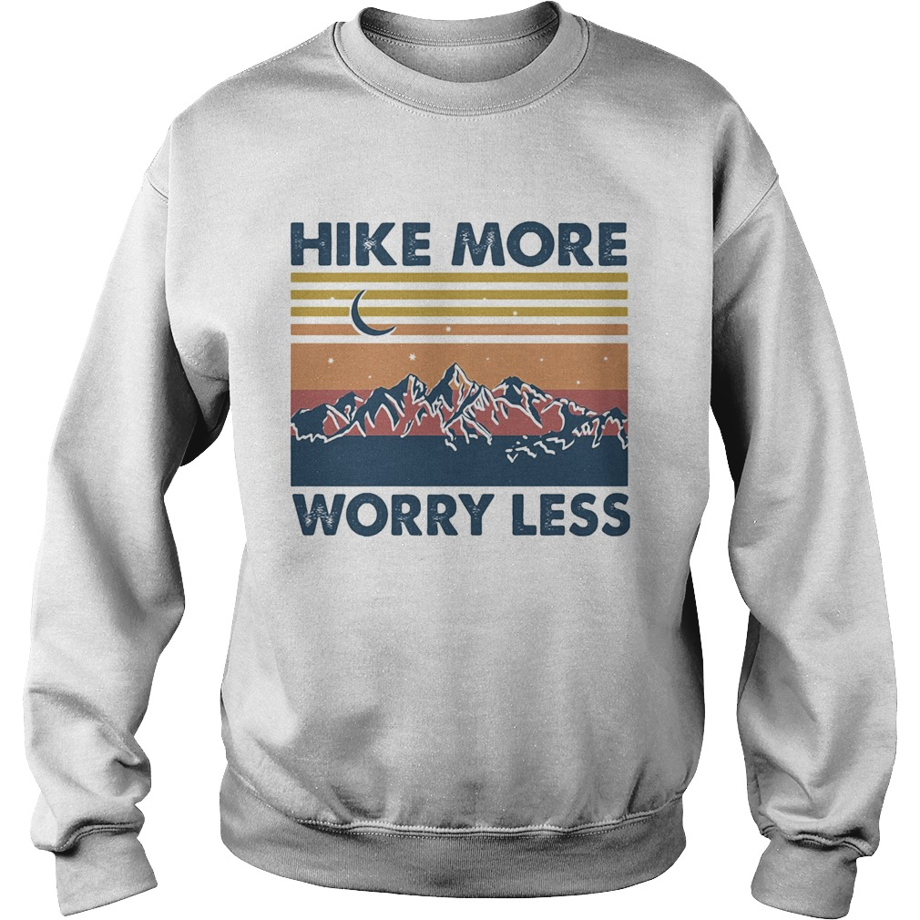 Hike More Worry Less Vintage  Sweatshirt