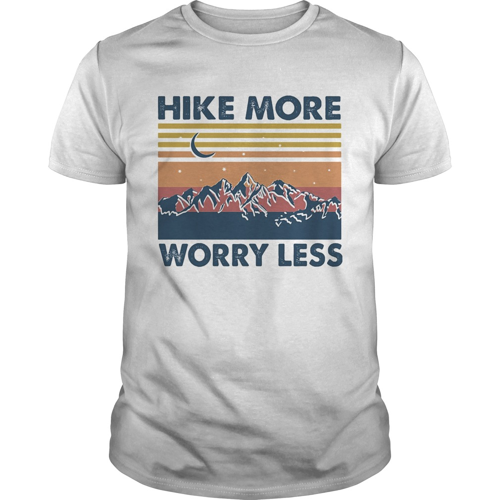 Hike More Worry Less Vintage  Unisex