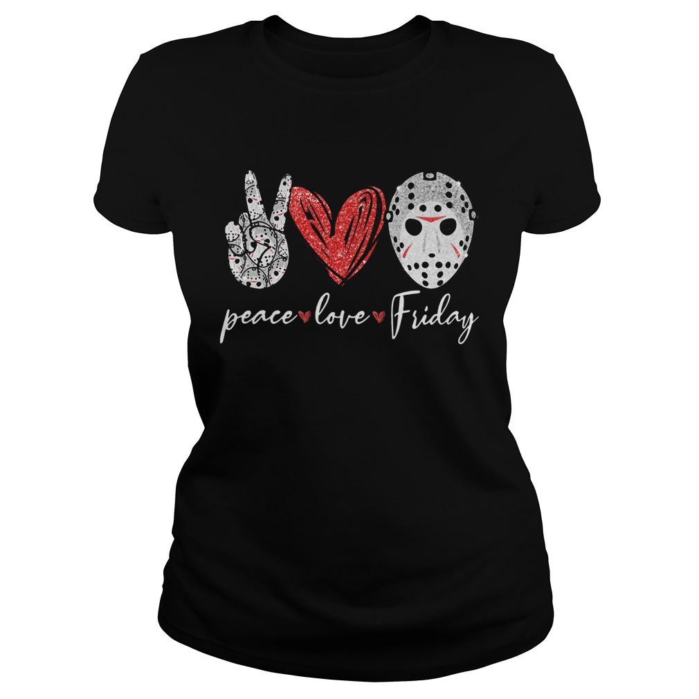 Jason Hockey Peace Love Friday  Classic Ladies