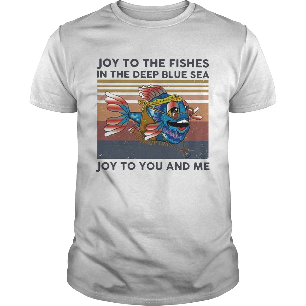 Joy To The Fishes In The Deep Blue Sea Joy To You And Me Vintage  Unisex