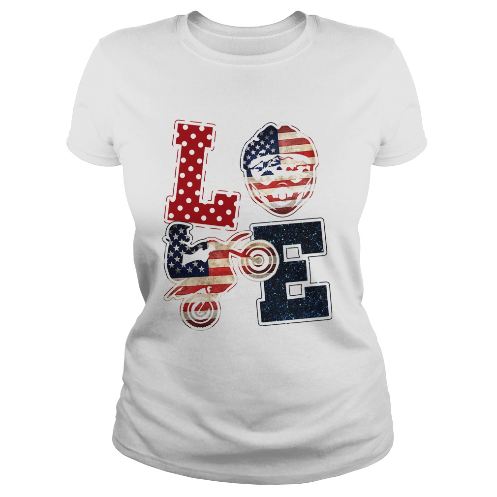 Love motocross American flag veteran Independence Day  Classic Ladies