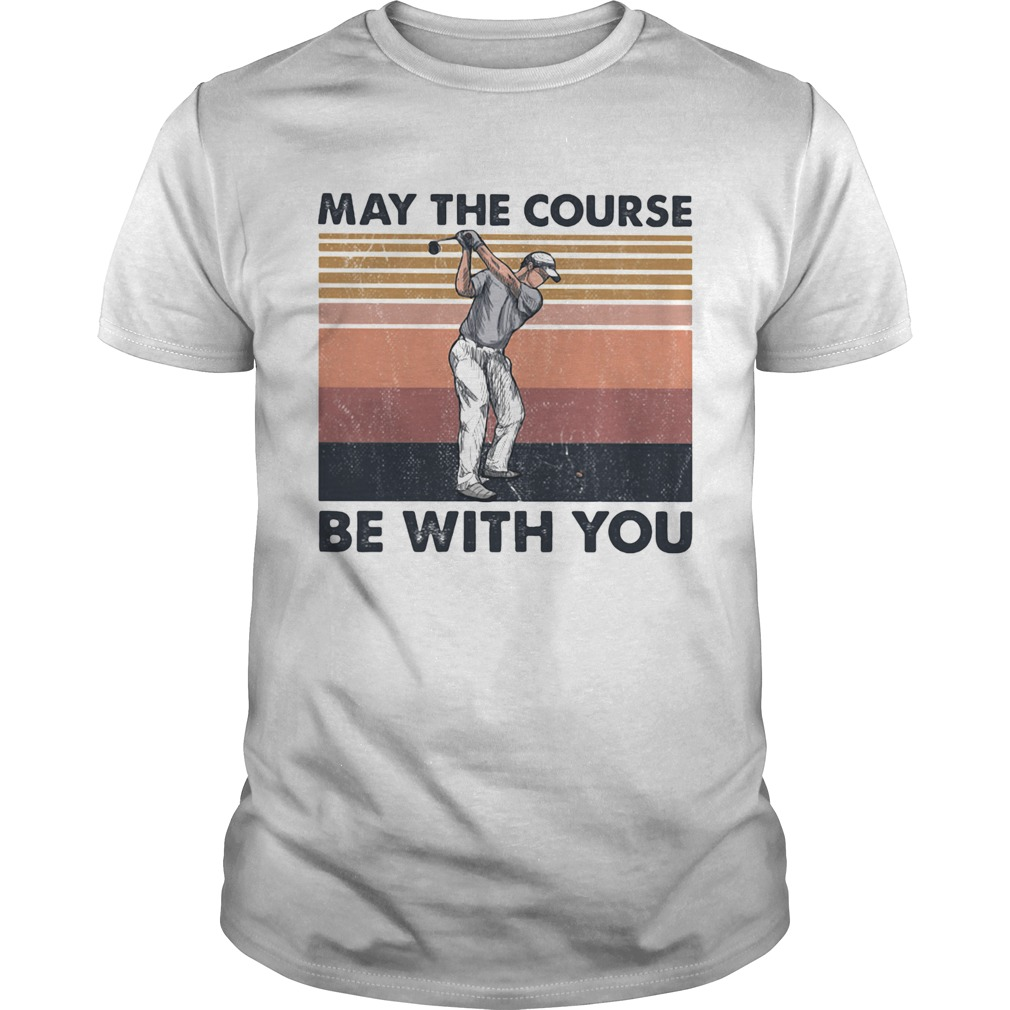 May The Course Be With You Golf Vintage  Unisex