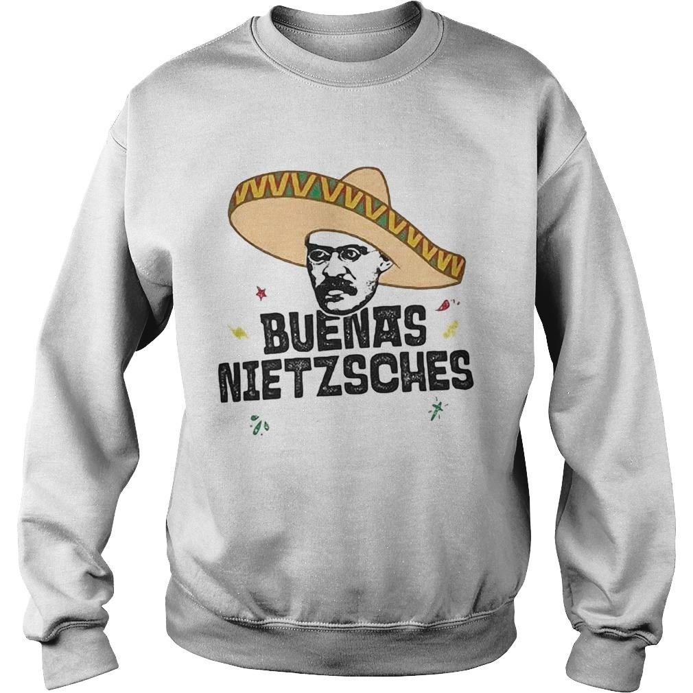 Mexican friedrich buenas nietzsche  Sweatshirt