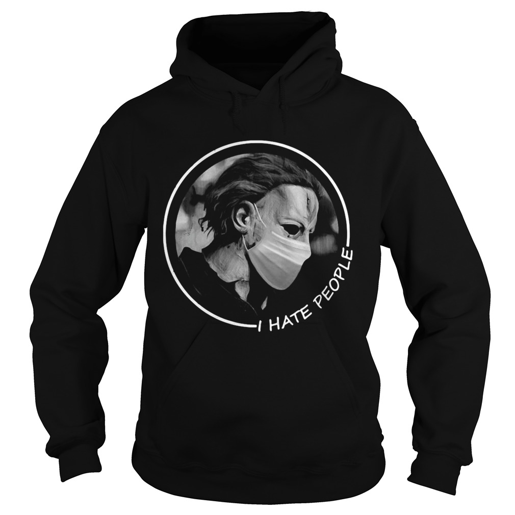 Michael Myers Face Mask I Hate People  Hoodie