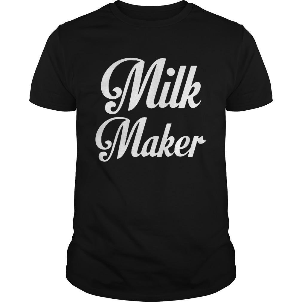 Milk Maker  Unisex