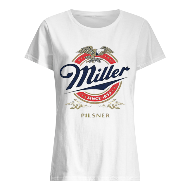 Miller since 1855 pilsner eagles logo  Classic Women's T-shirt