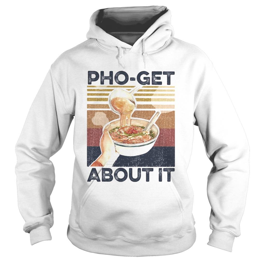 Phoget about it vintage  Hoodie