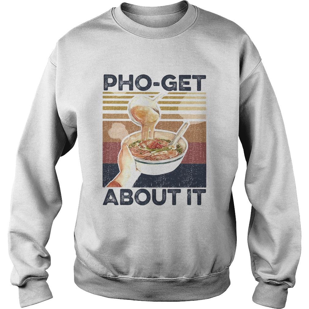 Phoget about it vintage  Sweatshirt