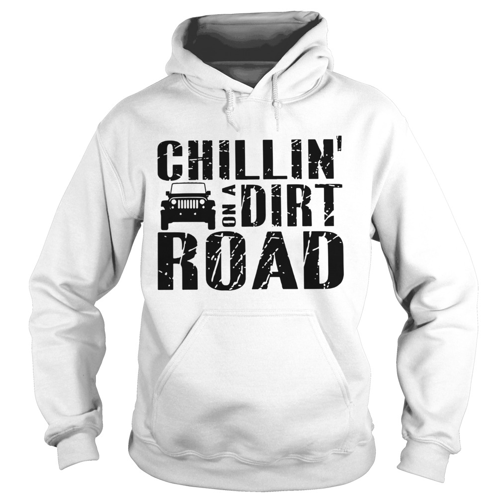 Road Chillin On A Dirt Road  Hoodie