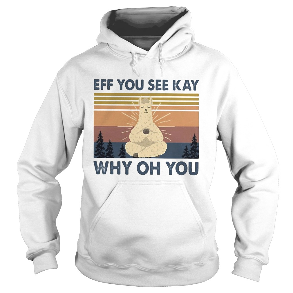 Sheep yoga eff you see kay why oh you vintage  Hoodie