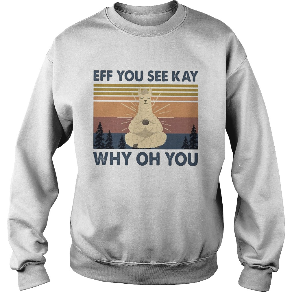 Sheep yoga eff you see kay why oh you vintage  Sweatshirt