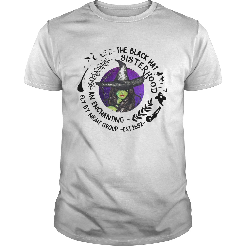 The black hat sister hood an enchanting fly by night group est1692  Unisex