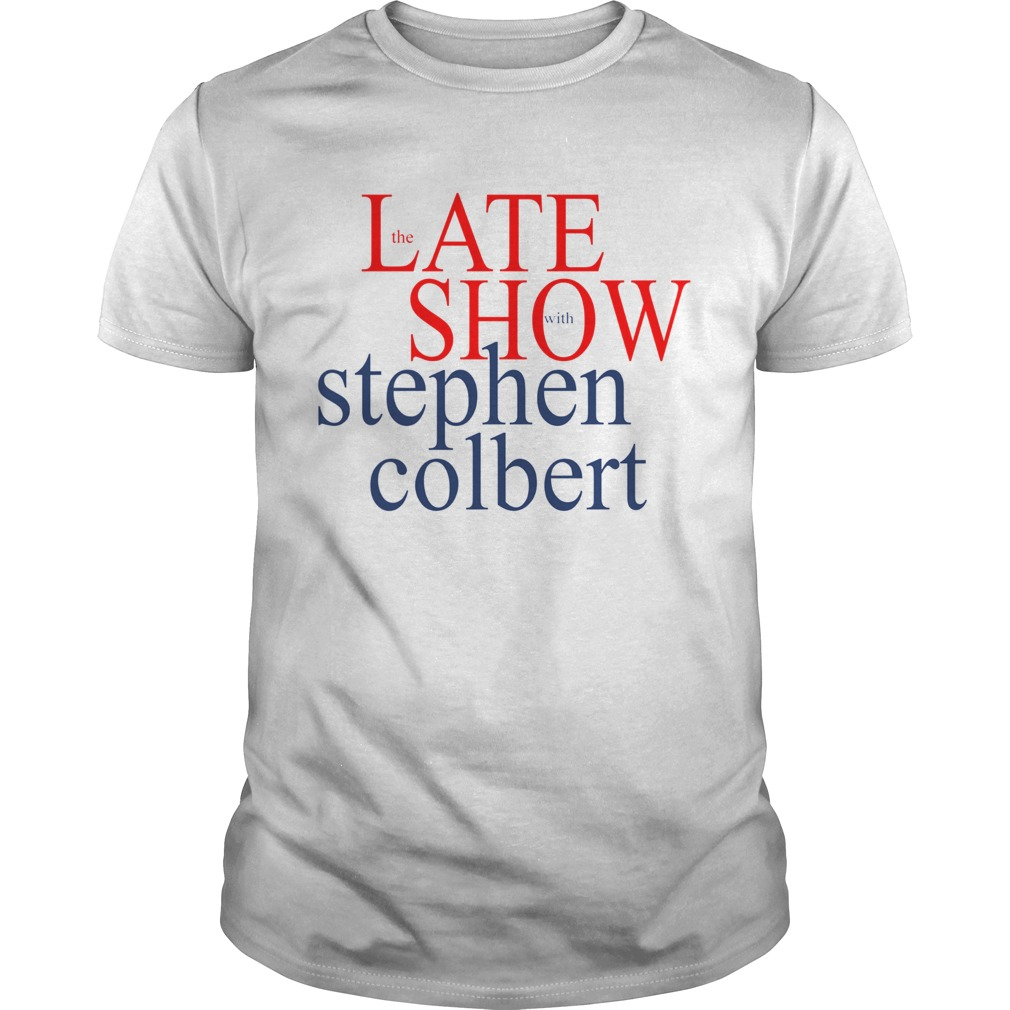 The late show with stephen colbert  Unisex