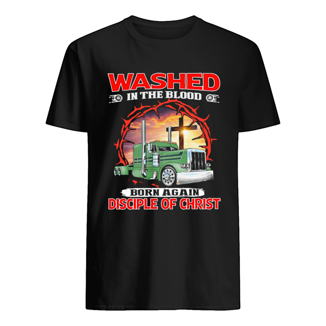 Truck washed in the blood born again disciple of christ  Classic Men's T-shirt