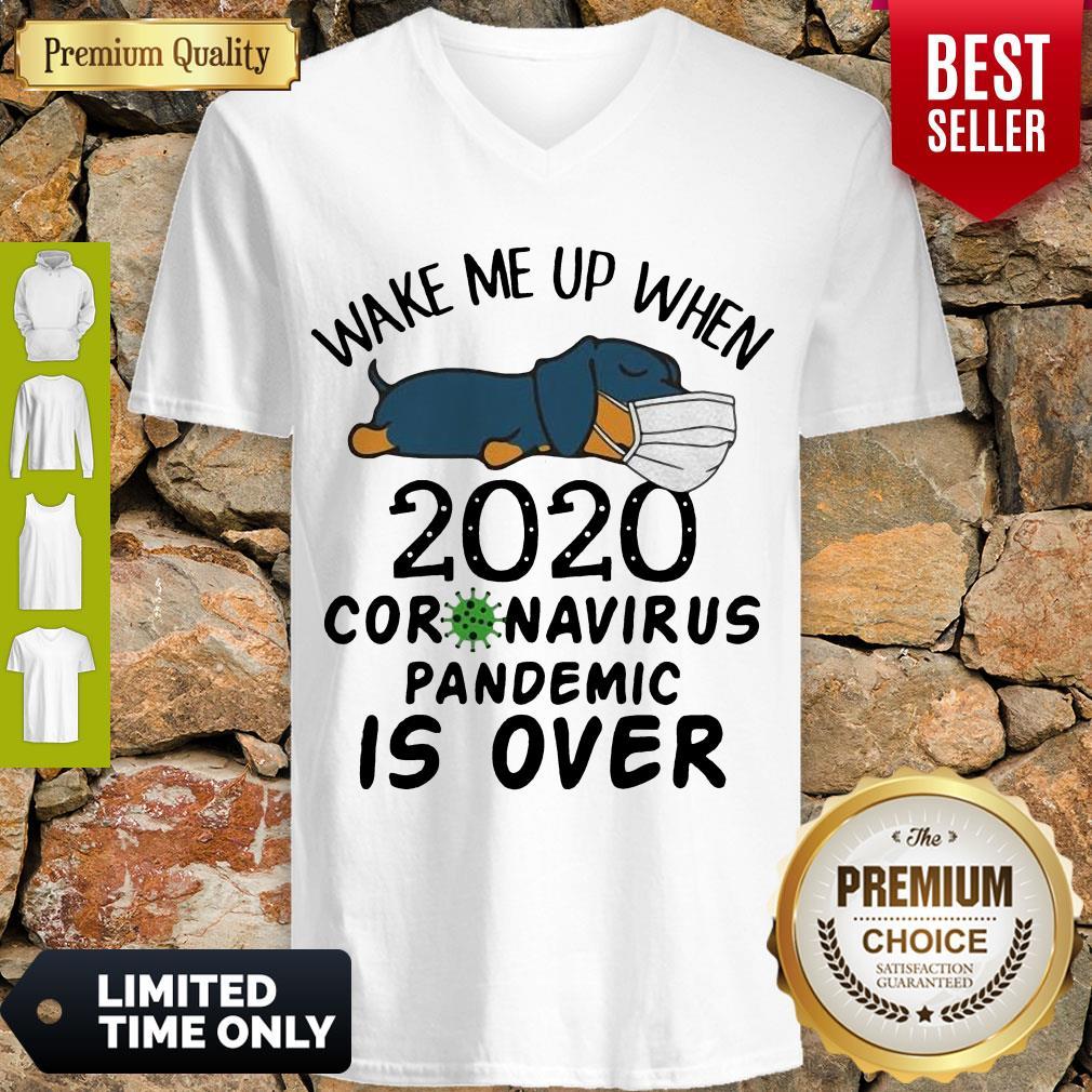 Cute Dachshund Wear Mask Wake Me Up 2020 Coronavirus Pandemic Is Over COVID19 V-neck
