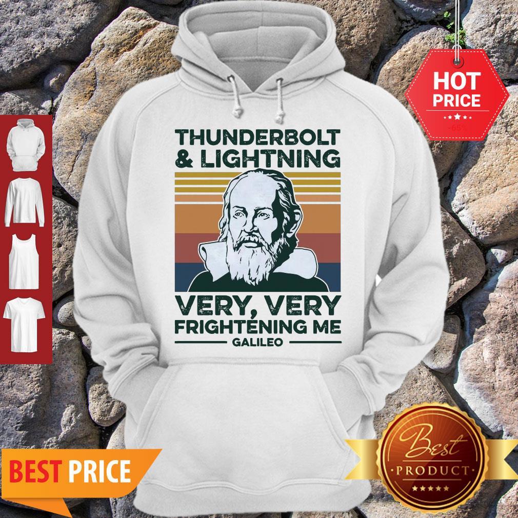 Thunderbolt and Lightning Galileo Hoodie Very Very Frightening Me Galileo Hoodie