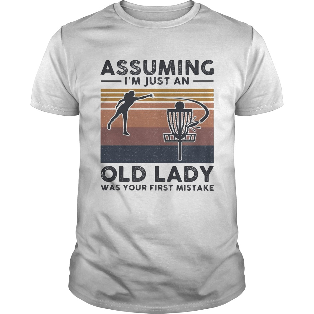 Volleyball assuming Im just an old lady was your first mistake vintage  Unisex