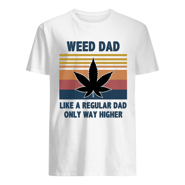 Weed dad like a regular dad only way higher vintage  Classic Men's T-shirt