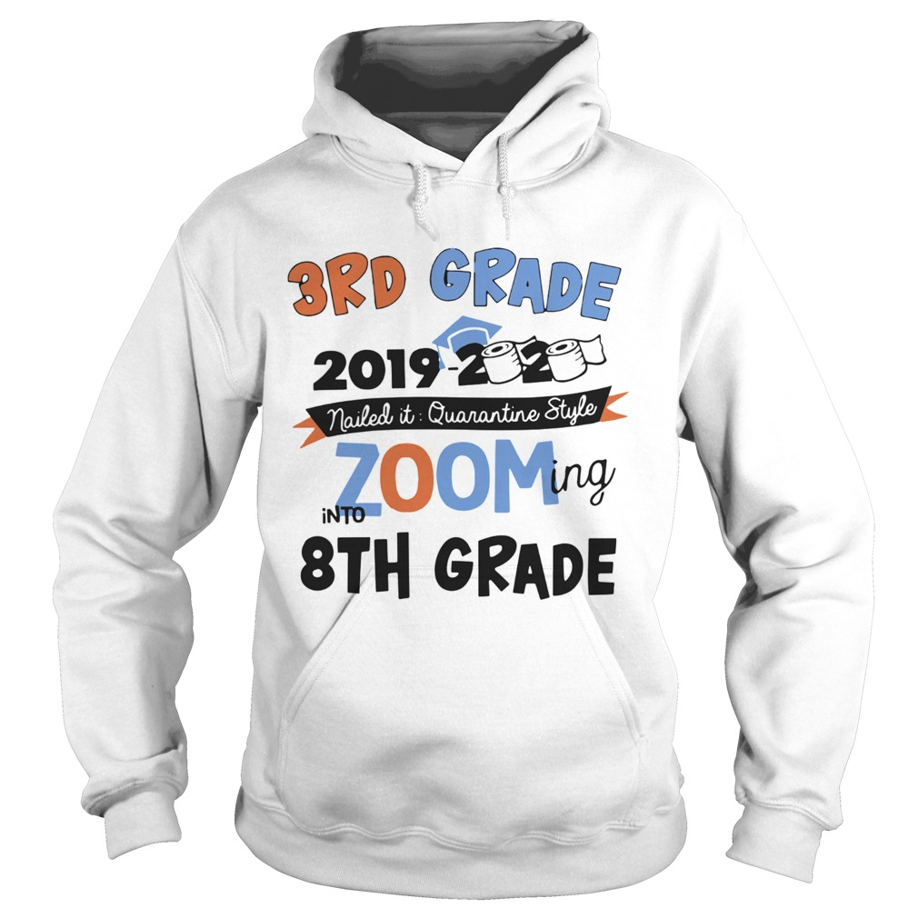 3rd Grade 2019 2020 Nailed It Quarantine Style Zooming Into High School  Hoodie