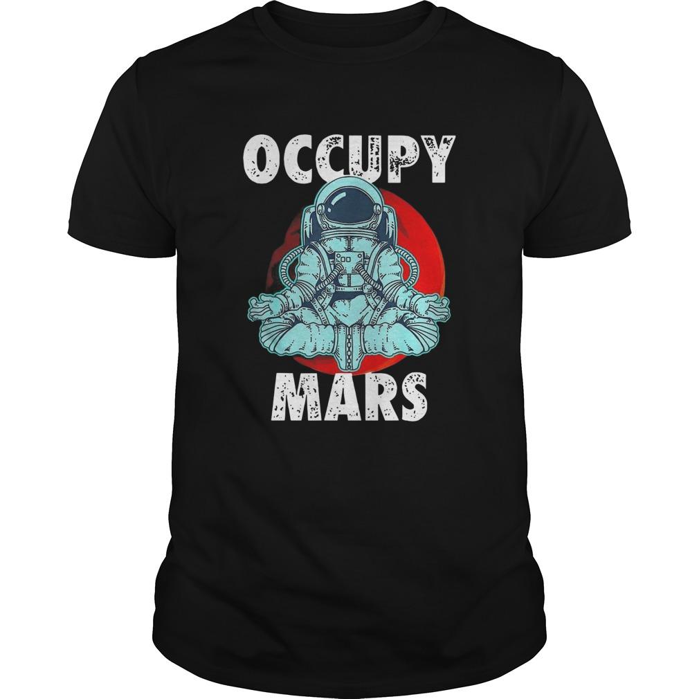 Astronaut Occupy Mars  Unisex
