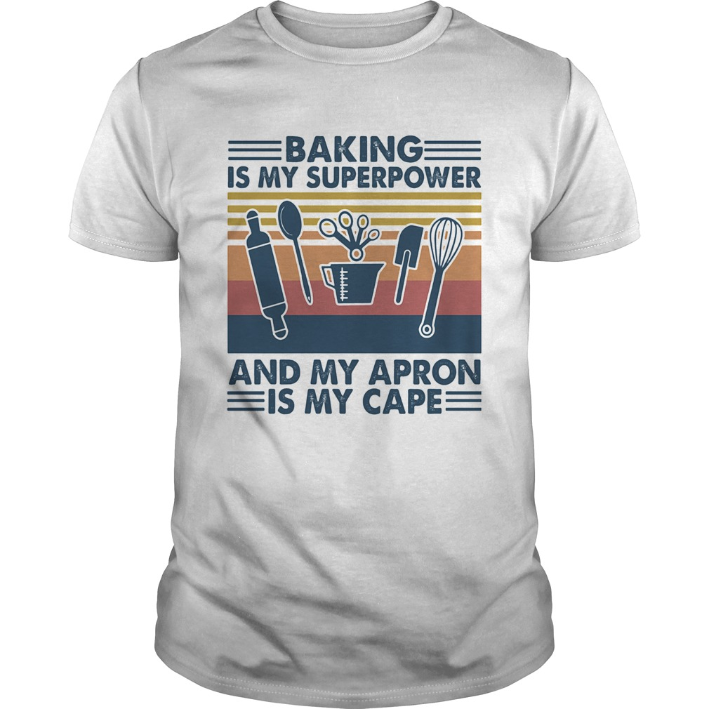 Baking is my superpower and my apron is my cape vintage retro  Unisex