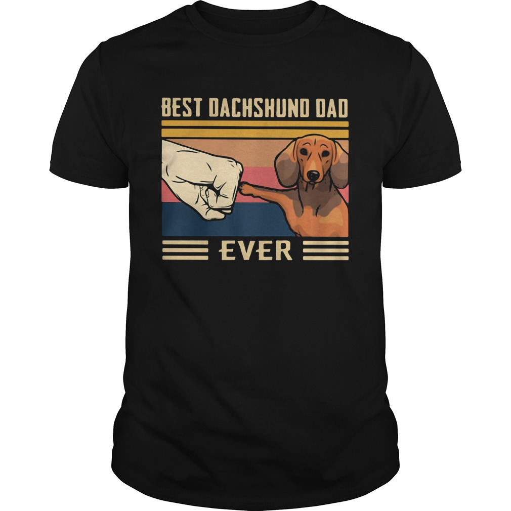 Best dachshund dad ever happy fathers day vintage retro  Unisex