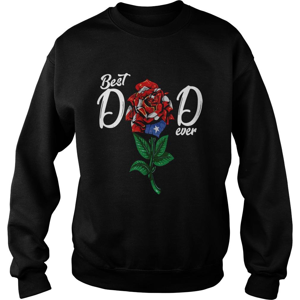Best Dad Ever Rose American Flag  Sweatshirt