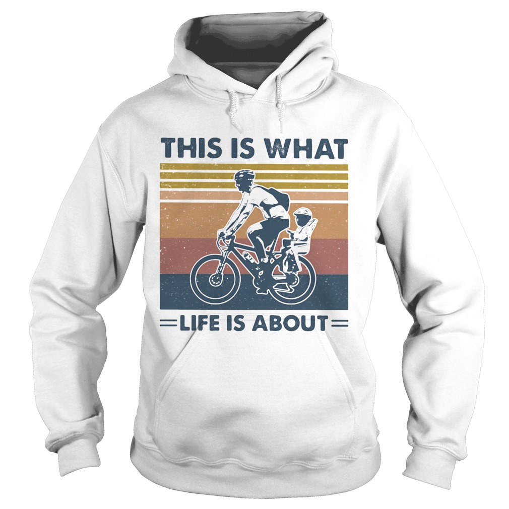 Bicycle this is what life is about vintage retro  Hoodie