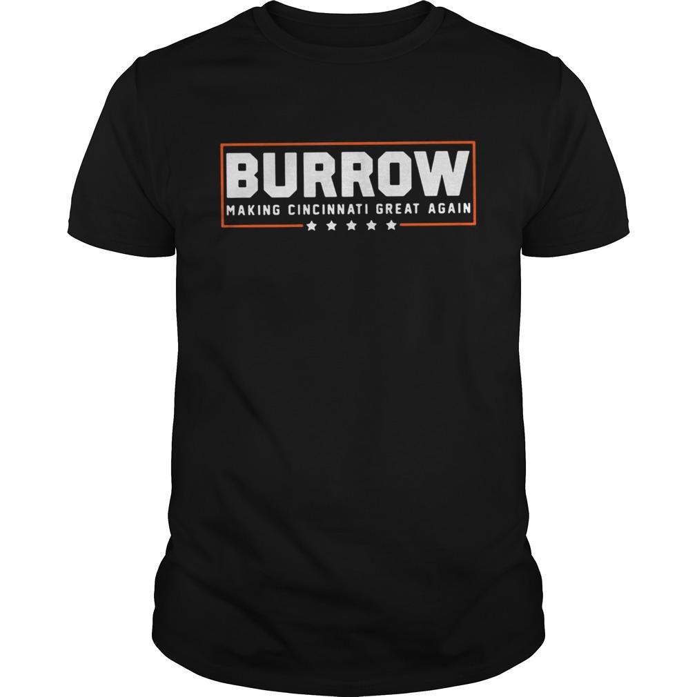Burrow Making Cincinnati Great Again Joe Football Fan No9  Unisex