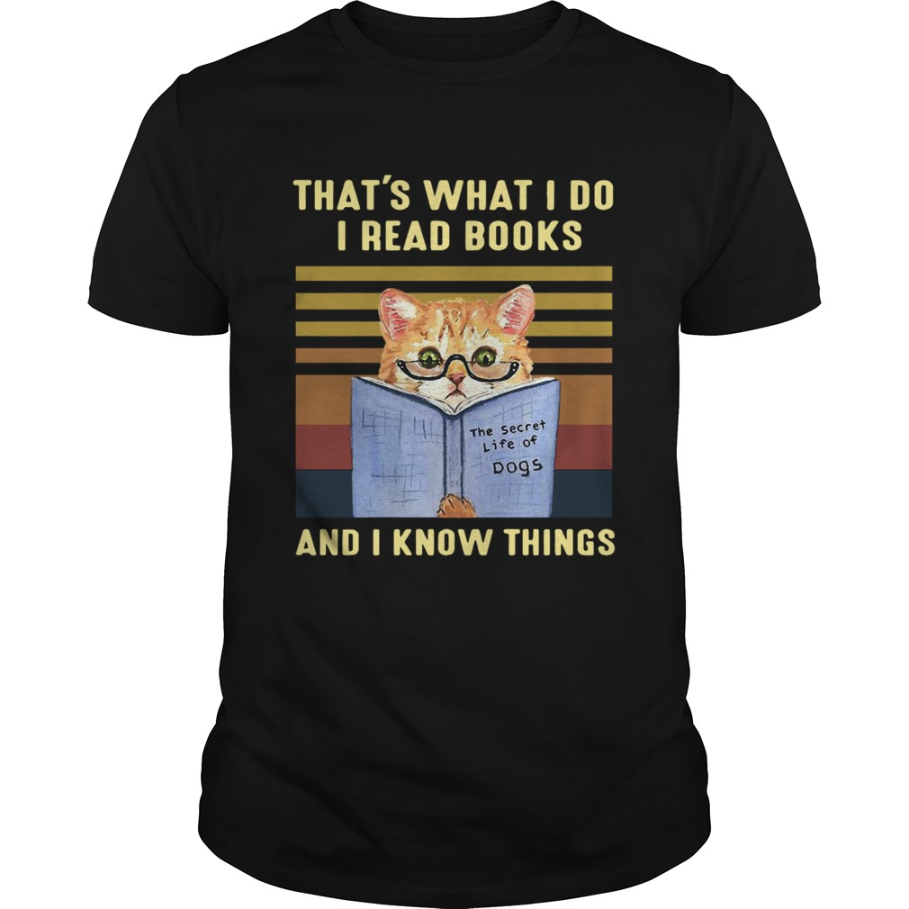 Cat Thats What I Do I Read Book And I Know Things Vintage  Unisex