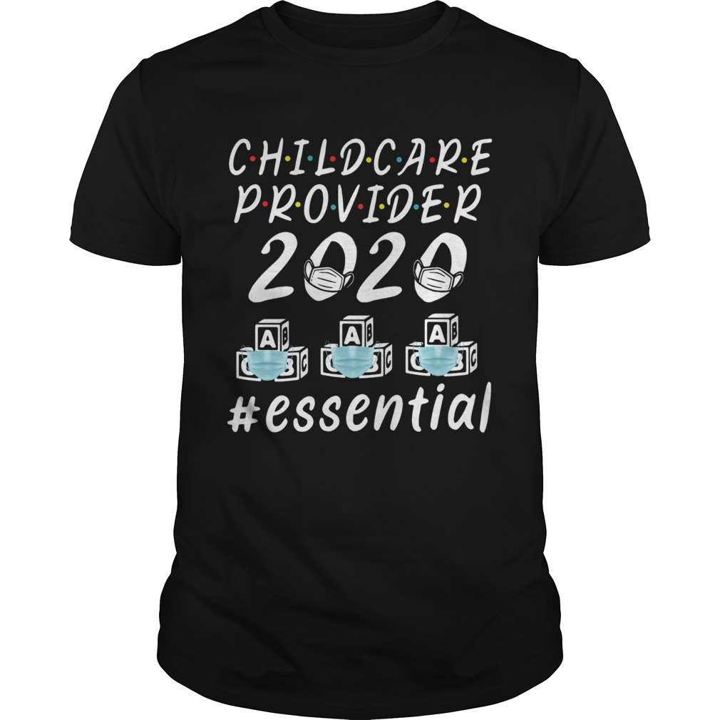 Child Care Provider 2020 Essential  Unisex