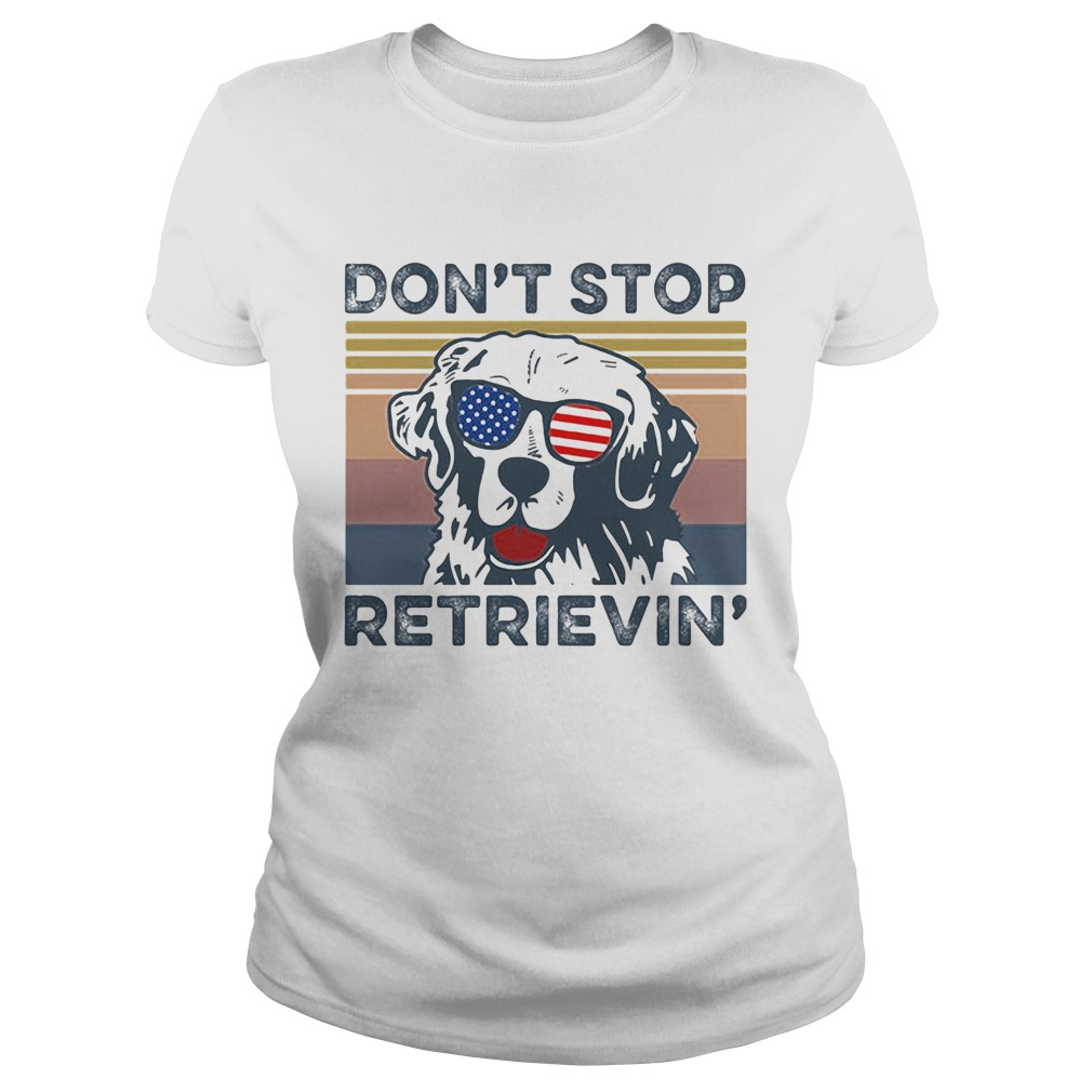 Dont Stop Retrievin Dog Golden Vintage Retro Independence Day  Classic Ladies