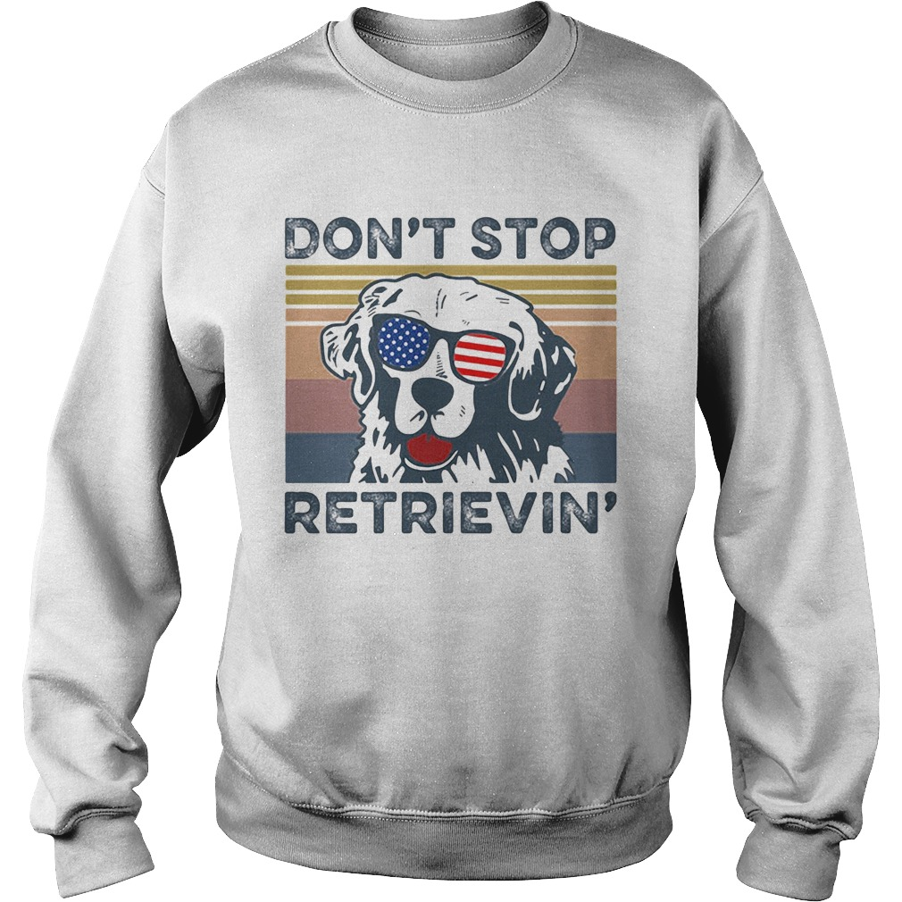 Dont Stop Retrievin Dog Golden Vintage Retro Independence Day  Sweatshirt