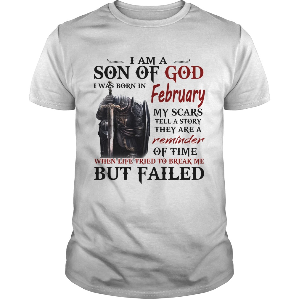 Emplar Knight I Am Son Of God I Was Born In February My Scars Tell A Story They Are A Reminder But Unisex