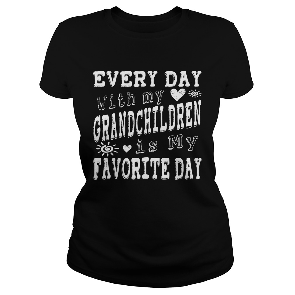 Every Day With My Grandchildren Is My Favorite Day Vintage  Classic Ladies